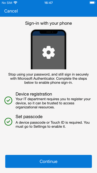 Passwordless Authentication with Microsoft Authenticator requires Device Registration and a Passcode.